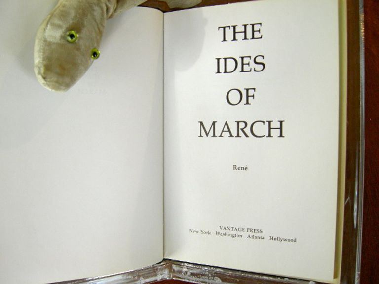 The Ides of March [SIGNED]. Rene.