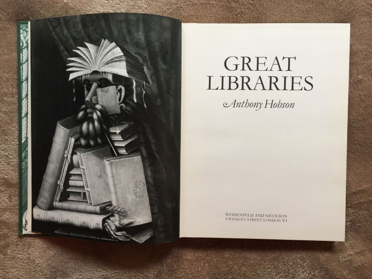 Great Libraries. Anthony Hobson.