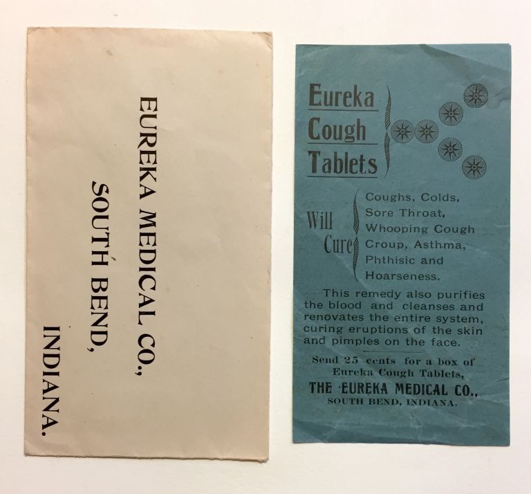 Eureka Cough Tablets. Will Cure Coughs, Colds, Sore Throat, Whooping Cough, Croup, Asthma [...]. Ephemera, Eureka Medical Co.