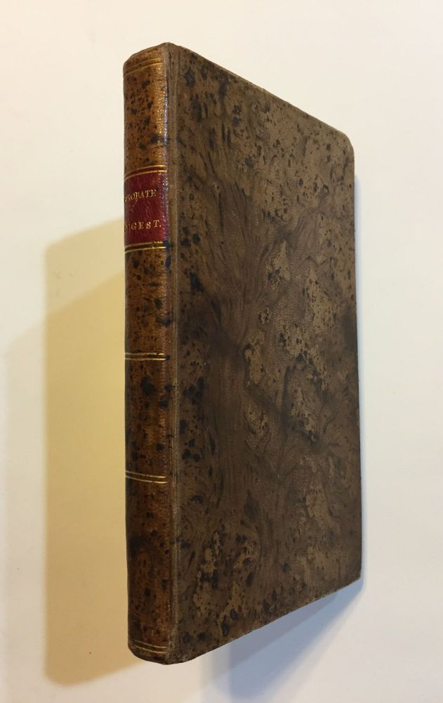 "[Early American ""Law Book"" Trade Binding]. A Digest of the Probate Laws of Massachusetts Relative to the Power and Duty of Executors, Administrators, Guardians, Heirs, Legatees, and Creditors. Joshua Prescott."