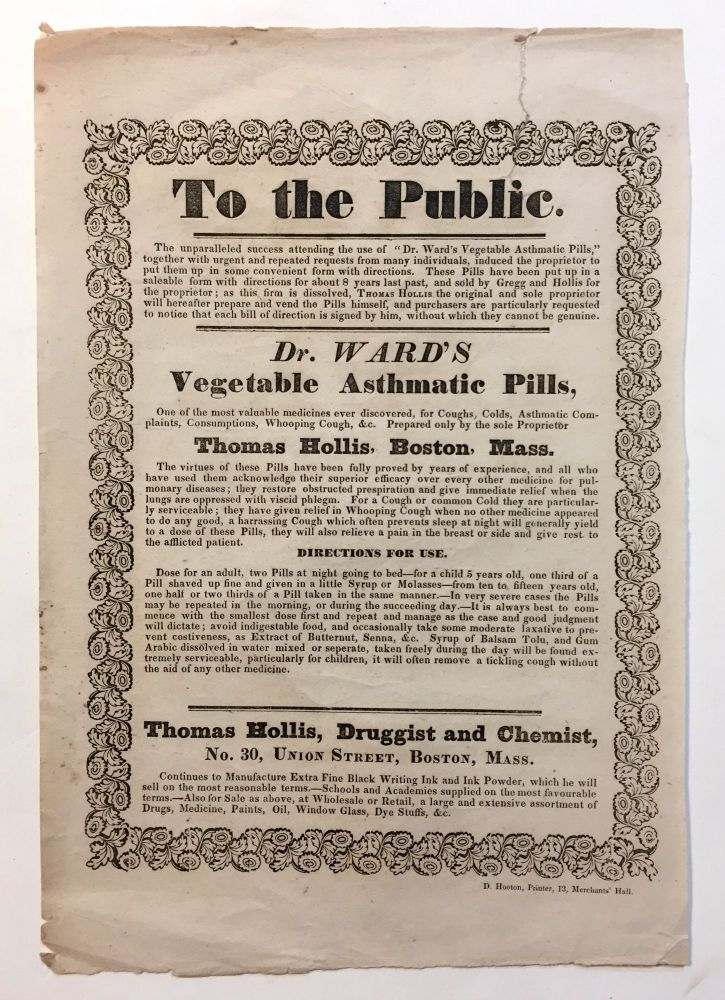 [Pharmacy Advertisement]. To the Public - Dr. Ward's Vegetable Asthmatic Pills. Thomas Hollis.
