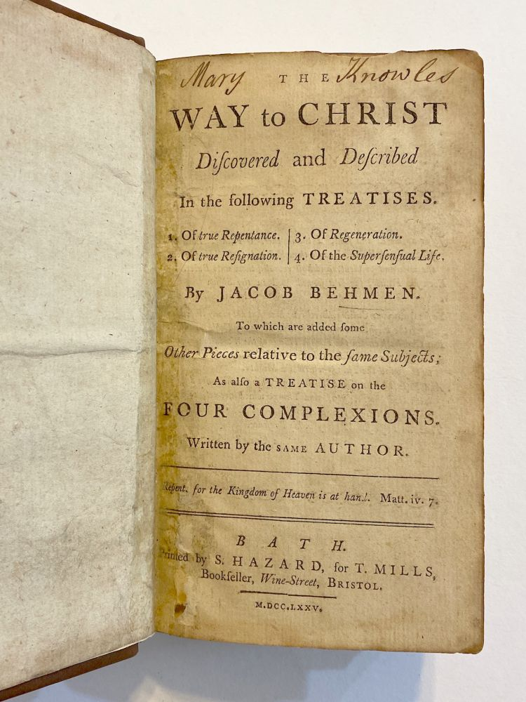 The Way to Christ Discovered and Described. Jacob BOEHME.