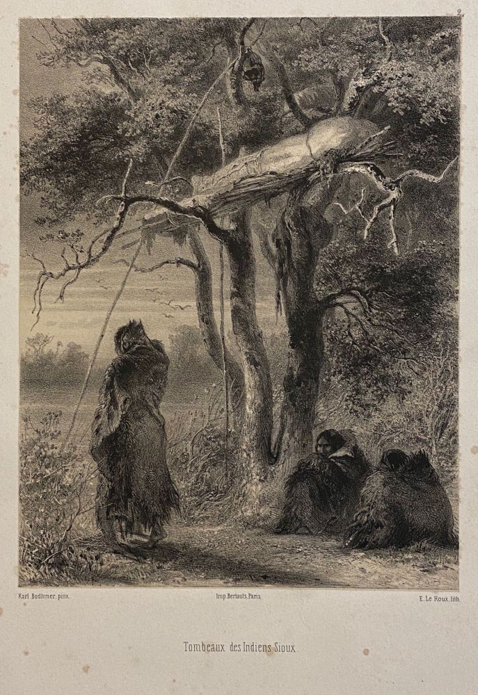 """[TWO ORIGINAL LITHOGRAPHS OF NATIVE AMERICANS]: """"Tombeaux des indiens sioux"""" together with """"Chef Indien"""" (title in pencil). Karl Bodmer."""