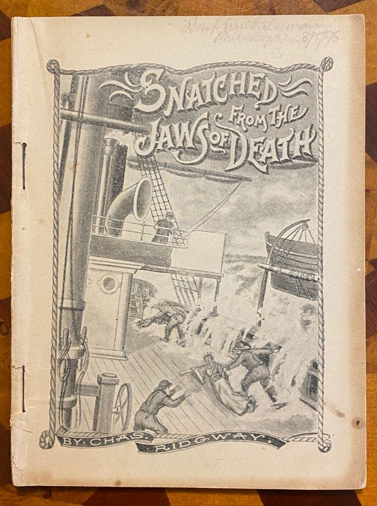 [DISABILITY LITERATURE]. Snatched from the Jaws of Death: A Thrilling Story of Modern Japan. Charles Ridgway.