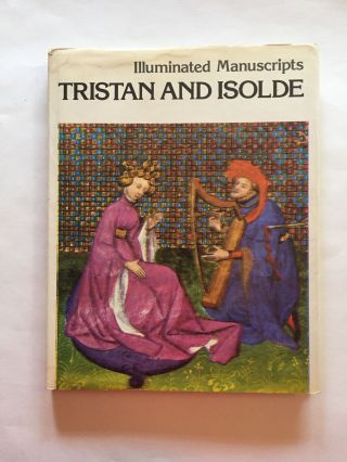 "Illuminated Manuscripts: Tristan and Isolde from a manuscript of ""The Romance of Tristan"" (15th..."