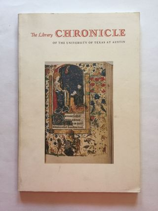 Medieval and Renaissance Manuscripts]. The Library Chronicle of the University of Texas at Austin...