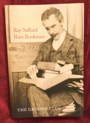 Ray Safford, Rare Bookman. Mark D. Tomasko