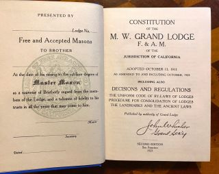 FREEMASONRY]. Constitution of the M. W. Grand Lodge F. & A. M. of the Jurisdiction of California,...