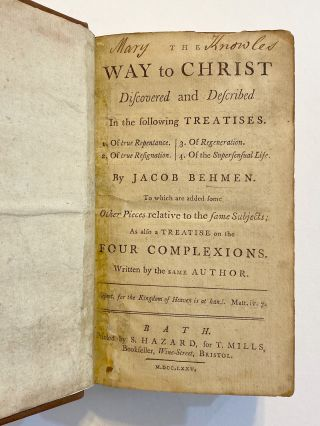 The Way to Christ Discovered and Described. Jacob BOEHME