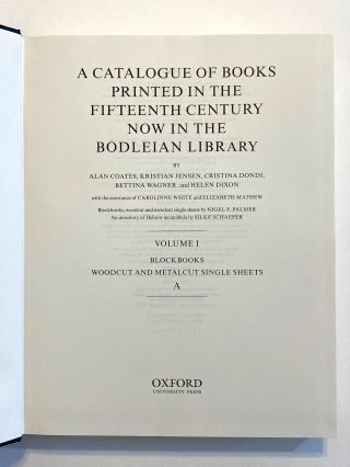 [INCUNABULA REFERENCE]. A Catalogue of Books printed in Fifteenth Century now in the Bodleian Library (a.k.a. Bod-Inc)
