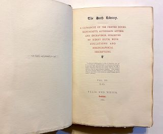 The Huth Library. A Catalogue of the Printed Books, Manuscripts, Autograph Letters, and Engravings, Collected by Henry Huth, with Collations and Bibliographical Descriptions (1880). TOGETHER WITH: A Catalogue of the Woodcuts and Engravings in the Huth Library (1910)