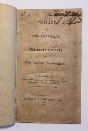 EARLY WORK ON MISSOURI & MINING IN THE WEST]. Message of the President of the United States to...