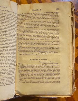 [TEXAS CONSTITUTION IN ORIGINAL STATE]. Message from the President of the United States to the Two Houses of Congress. (29th Congress, 1st Session. Doc. No. 2. House of Representatives)