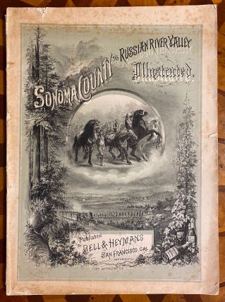 CALIFORNIA]. Sonoma County and Russian River Valley Illustrated. TOGETHER WITH: Map of Sonoma...