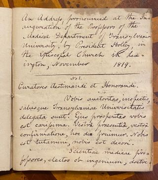"""[MANUSCRIPT]: """"Address in Latin, on various academical occasions, by the President of Transylvania University, after the year 1819"""" (cover title). """"An Address, pronounced at the Inauguration of the Professors of the Medical Department of Transylvania University, by President Holley, in the Episcopal Church in Lexington, November, 1819"""" (on first leaf of text). [TITLE OF ENGRAVING ON FRONT COVER: """"Commodore Decatur of the U. States Navy""""]"""