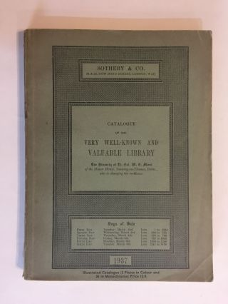 [Bookbinding Reference]. CATALOGUE OF THE VERY WELL-KNOWN AND VALUABLE LIBRARY, THE PROPERTY OF LT.- COL. W.G. MOSS. March 2-9, 1937