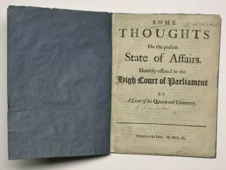 SCOTLAND, 1703]. Some thoughts on the present state of affairs. Humbly offered to the high court...