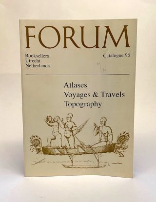 Catalogue 96 / Forum Antiquarian Booksellers. Forum Antiquarian Booksellers